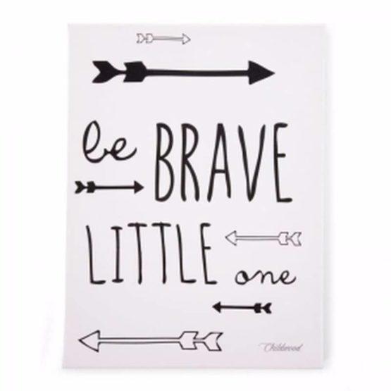CHILDHOME Kανβάς Be Brave Little One Black & White